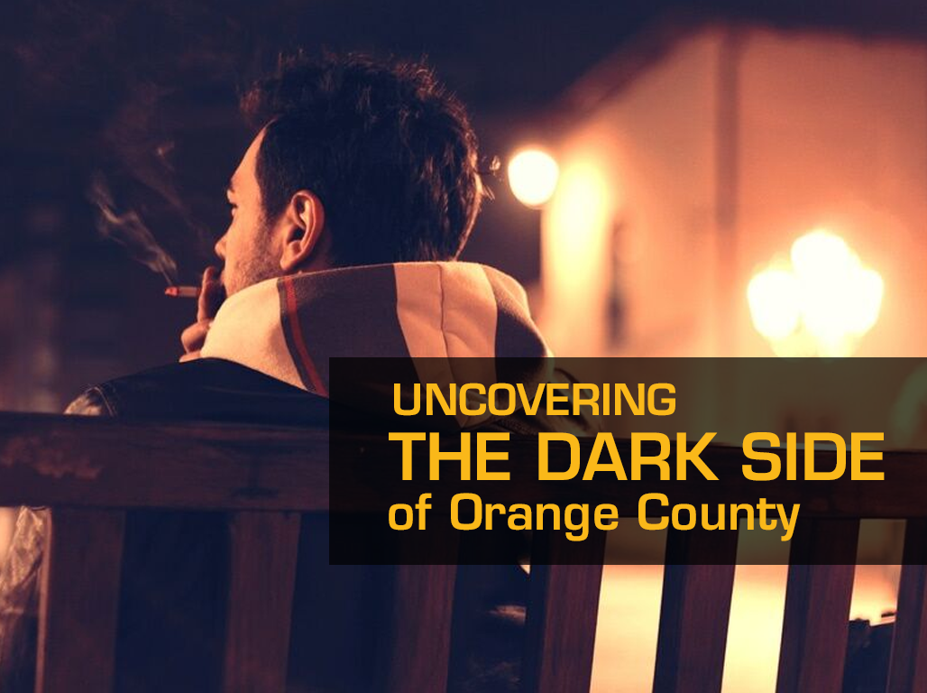 Uncovering the Dark Side of Orange County